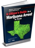 Before you speak to ANY attorney about your TEXAS POSSESSION OF MARIJUANA charge, get this FREE BOOK!